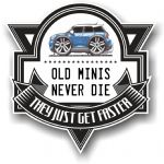 Koolart OLD MINIS NEVER DIE Motif For New BMW Mini Clubman Vinyl Car Sticker 100x100mm
